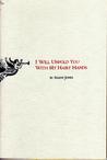 I will unfold