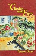 Garden amid fires