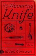 Evenson - wavering knife