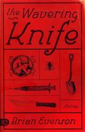 Evenson - wavering knife