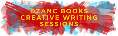 dzanc creative writing sessions