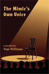 Williams novella mimic