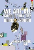 Young we are all good enough