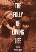 Drake - The Folly of Loving Life