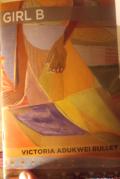 Adukwei Bulley - Girl B