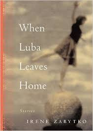 Zabytko - When Luba Leaves Home