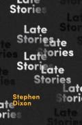 Dixon - Late Stories