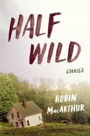 MacArthur - Half wild