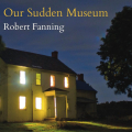 Fanning - Our sudden museum