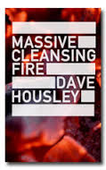Housley - Massive Cleansing Fire