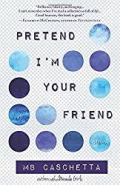 Caschetta - Pretend I'm Your Friend