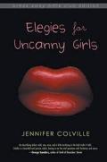 Colville - Elegies for Uncanny Girls