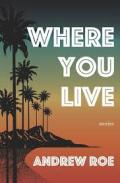 Roe - Where you live