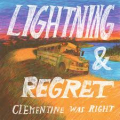 Cwr - lightning and regret